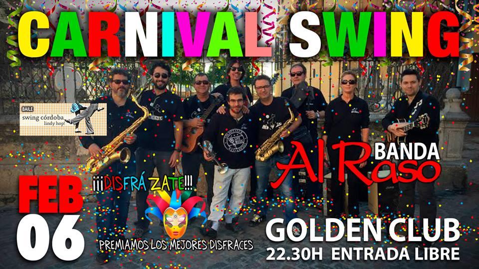 Cartel Al Raso en Golden Club.